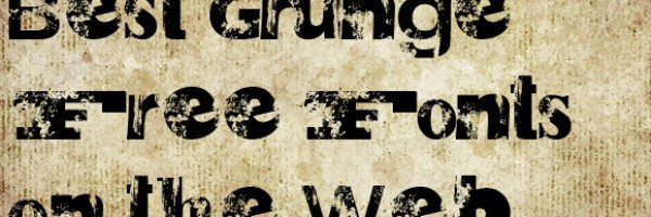 Best Grunge Free Fonts on the Web