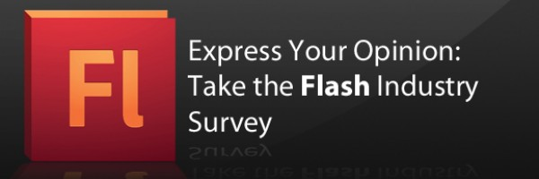 Express Your Opinion: Take the Flash Industry Survey